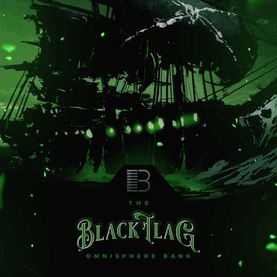 Brandon Chapa Black Flag Omnisphere Bank-FLARE